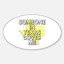 Someone in Texas Decal
