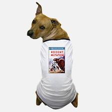 Rodent Mutation Dog T-Shirt