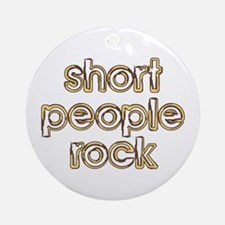 Short People Rock Ornament (Round)