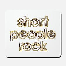 Short People Rock Mousepad