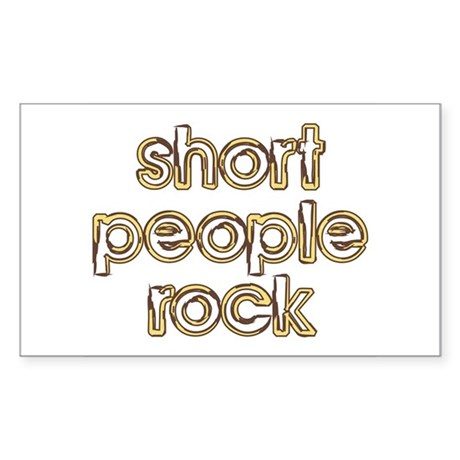 Short People Rock Rectangle Sticker