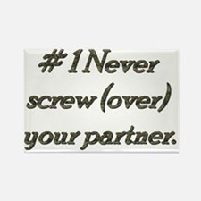 Rule 1 Never screw (over) your partner Rectangle M