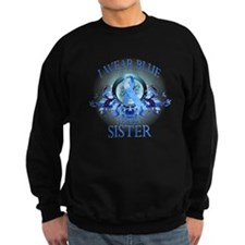 I Wear Blue for my Sister (floral) Sweatshirt