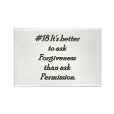 Rule 18 It's better to ask forgiveness Rectangle M