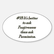 Rule 18 It's better to ask forgiveness Decal