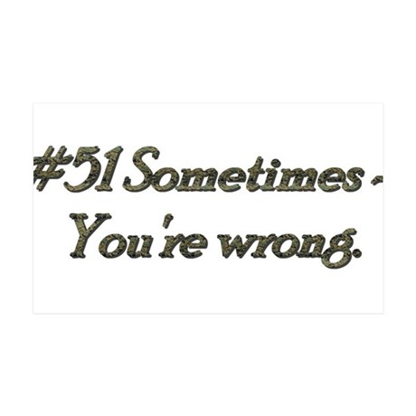 Rule 51 Sometimes you're wrong 38.5 x 24.5 Wall Pe