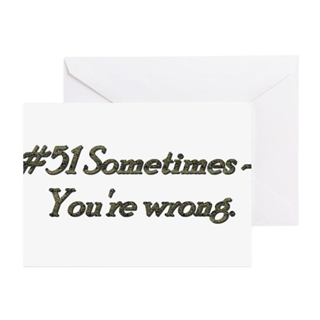 Rule 51 Sometimes you're wrong Greeting Cards (Pk