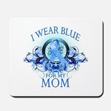 I Wear Blue for my Mom (floral) Mousepad