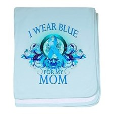 I Wear Blue for my Mom (floral) baby blanket