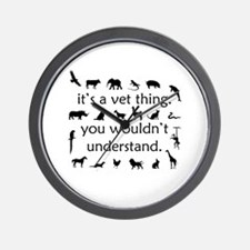 It's A Vet Thing Wall Clock
