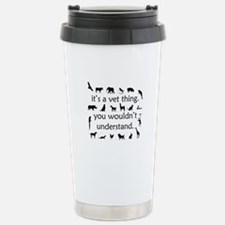 It's A Vet Thing Stainless Steel Travel Mug
