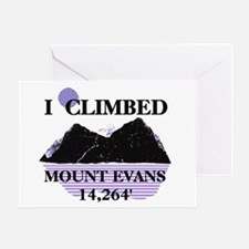 I Climbed MOUNT EVANS 14,264' Greeting Card