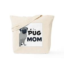 PUG Mom design Tote Bag