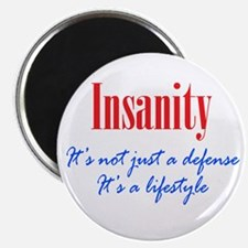 """Insanity Defense and Lifestyle 2.25"""" Magnet (100 p"""