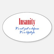 Insanity Defense and Lifestyle Decal
