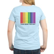 Born This Way 2-sided T-Shirt
