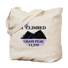 I Climbed GRAYS PEAK 14,270' Tote Bag
