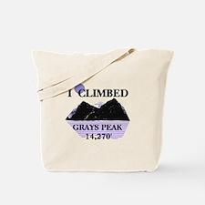 I Climbed GRAYS PEAK 14,270' Tote Bag