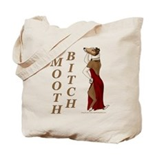 Smooth Bitch Tote Bag