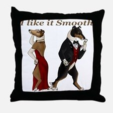 Like it Smooth Throw Pillow