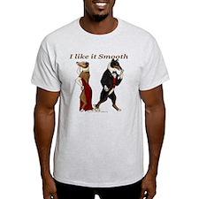 Like it Smooth T-Shirt