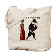 Like it Smooth Tote Bag
