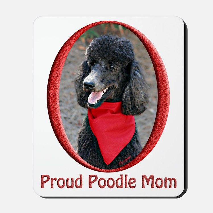 Proud Poodle Mom Mousepad