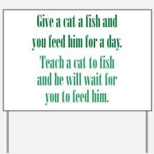 Give a Cat a Fish (Male) Yard Sign