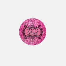 Pink Skinny Bitch Mini Button