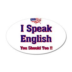 I speak english 22x14 Oval Wall Peel