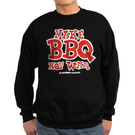 Make BBQ Not War Sweatshirt (dark)