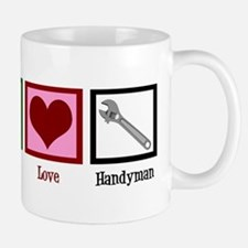 Peace Love Handyman Mug
