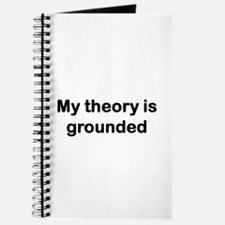 My theory is grounded Journal