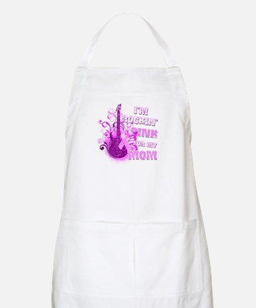I'm Rockin' Pink for my Mom Apron