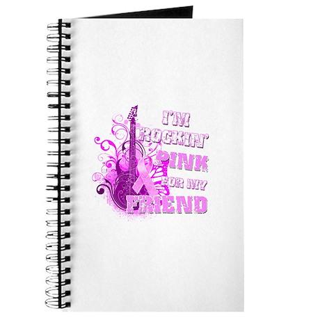 I'm Rockin' Pink for my Friend Journal