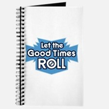 Good Times... Journal