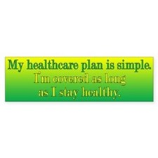 Poor Healthcare Plan Bumper Sticker
