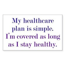 Poor Healthcare Plan Decal