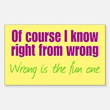Wrong is Fun Decal
