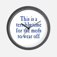 Time for Meds to Wear Off Wall Clock