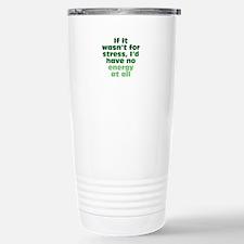 Stress and Energy Travel Mug