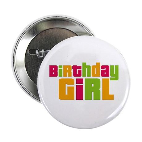 "Birthday Girl 2.25"" Button (10 pack)"