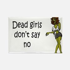 Dead Girls Don't Say No #5 Rectangle Magnet