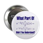 """What part of Riemann's? 2.25"""" Button (100 pack)"""