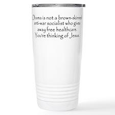 You're Thinking of Jesus Travel Mug