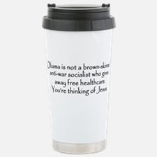 You're Thinking of Jesus Travel Mug
