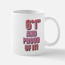 6 foot 1 Mug