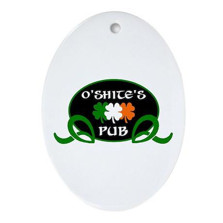 O'Shite's Pub Ornament (Oval)