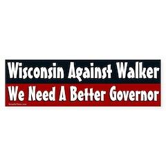 Wisconsin Against Walker bumper sticker