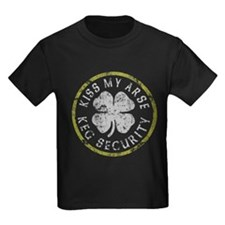 Kiss My Arse Keg Security T